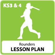 Rounders Lesson Plans ((KS3) and (KS4))